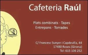 Cafeteria Raúl a Roses